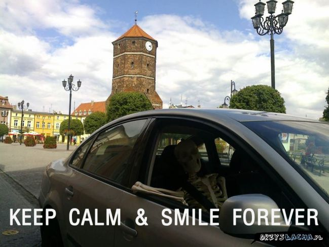 KEEP CALM & SMILE FOREVER