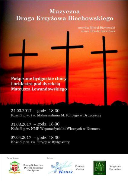 Muzyczna Droga Krzyżowa Biechowskiego 2017