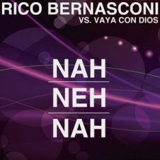 Nah Neh Nah - Vaya Con Dios, Rico Bernasconi