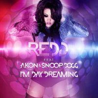 I'm Day Dreaming - Snoop Dogg, Akon, Redd