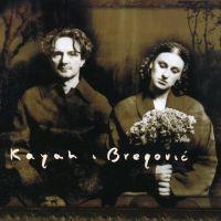 Śpij Kochanie Śpij - Kayah, Goran Bregovic