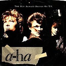 The Sun Always Shines On TV - A-HA