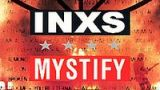 Mystify - INXS