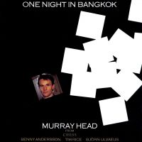 One Night In Bangkok - Murray Head