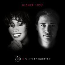 Higher Love - Whitney Houston, Kygo