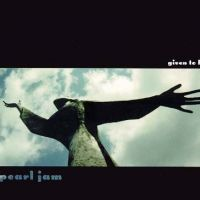 Given To Fly - Pearl Jam