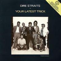 Your Latest Trick - Dire Straits