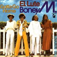 Gotta Go Home - Boney M.