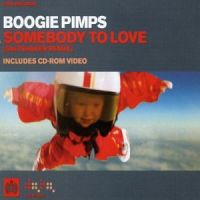 Somebody To Love - Boogie Pimps